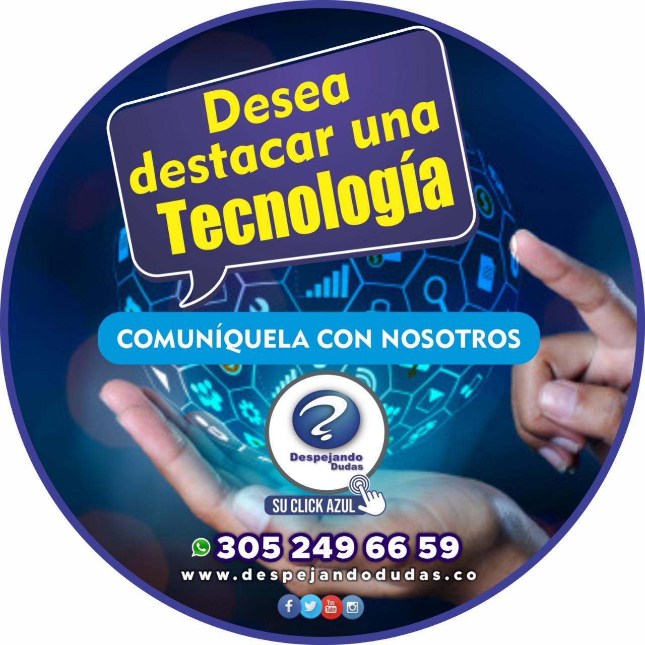 Destaque y comunique su tecnología e innovación con nosotros