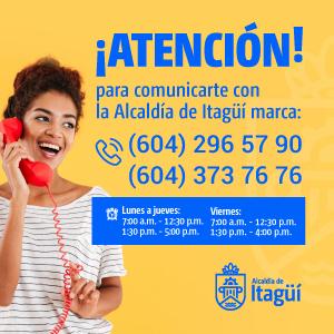 Para comunicarte con la Alcaldía de Itagüí marca